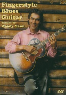 Fingerstyle Blues Guitar by Woody Mann