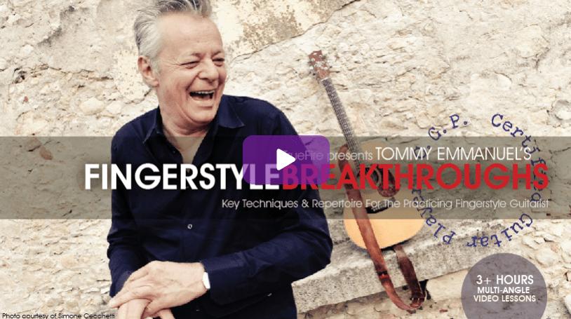 Fingerstyle Breakthroughs by Tommy Emmanuel