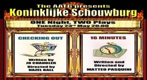 AATG Presents : One night two plays @ Koninklijke Schouwburg - Theater Paradijs