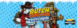 Dutch Comic Con @ Jaarbeurs Utrecht
