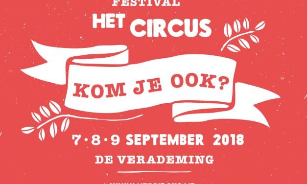 Festival Het Circus 2018 @ De Verademing