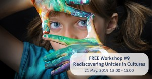 "Free Volunteer Workshop: ""Rediscovering Unities in Cultures"""