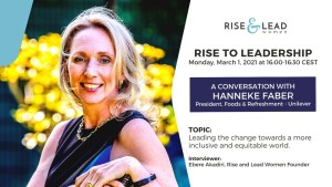 Rise to Leadership Podcast: A Conversation with Hanneke Faber @ Online