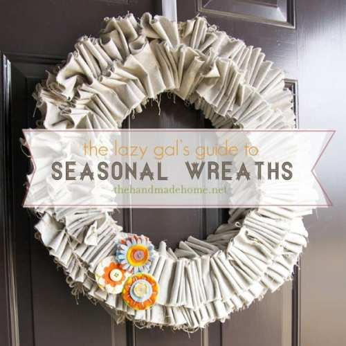 the lazy gal's guide to seasonal wreaths