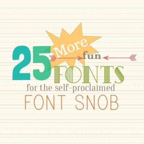 the font snob club: 25 more free fonts {feb 2014}