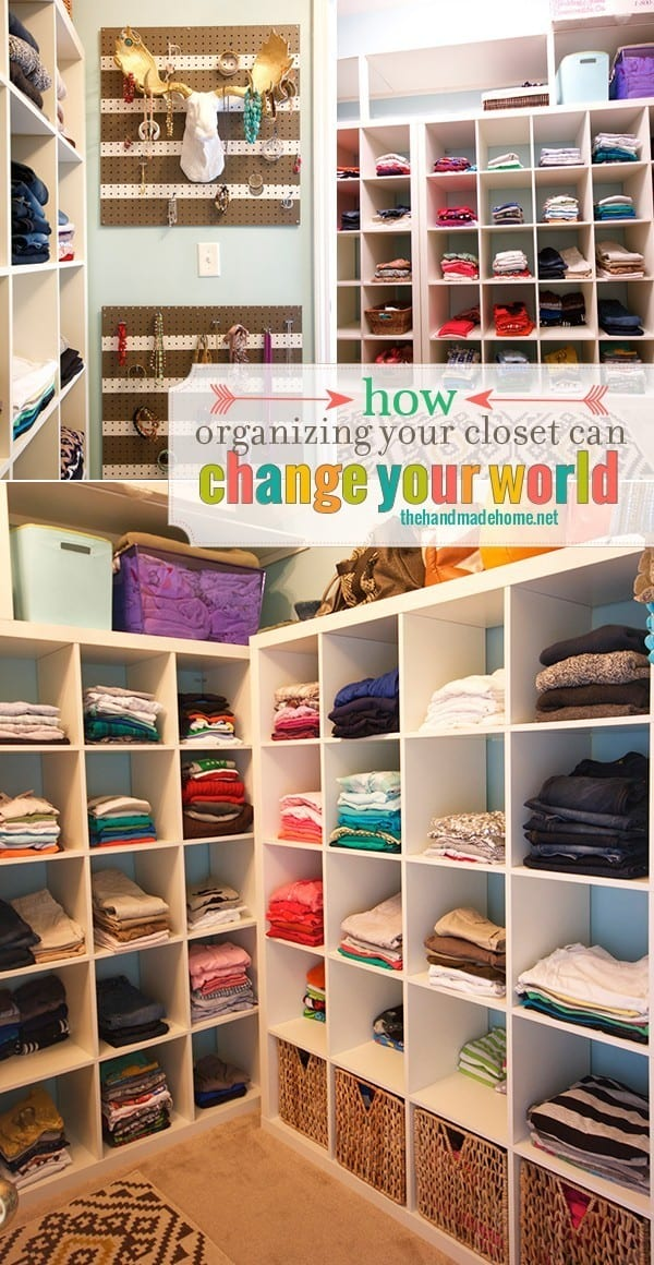 how_organizing_your_closet_can_change_your_world