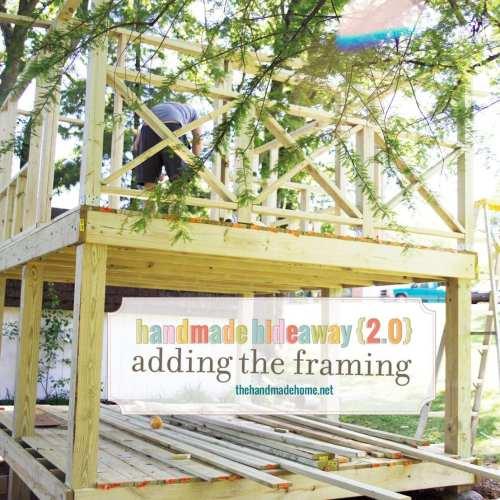 handmade hideaway 2.0 – adding the framing