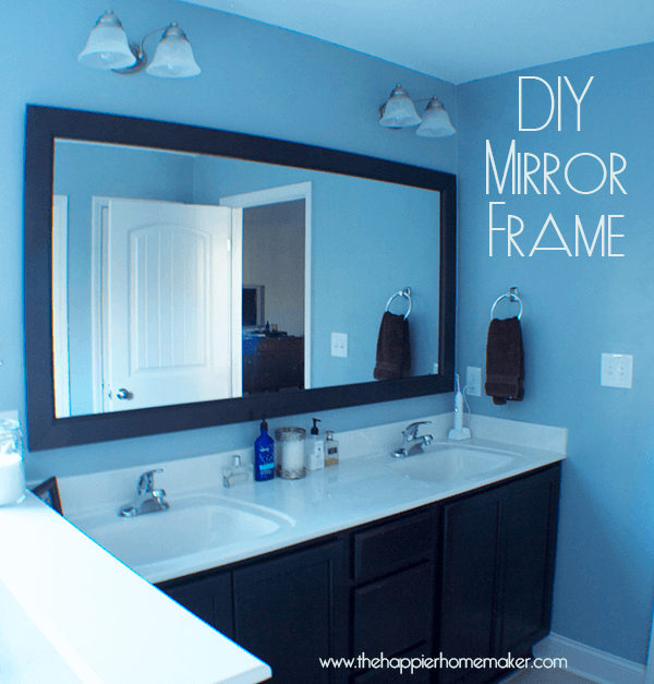 diy bathroom mirror frame with molding | the happier homemaker