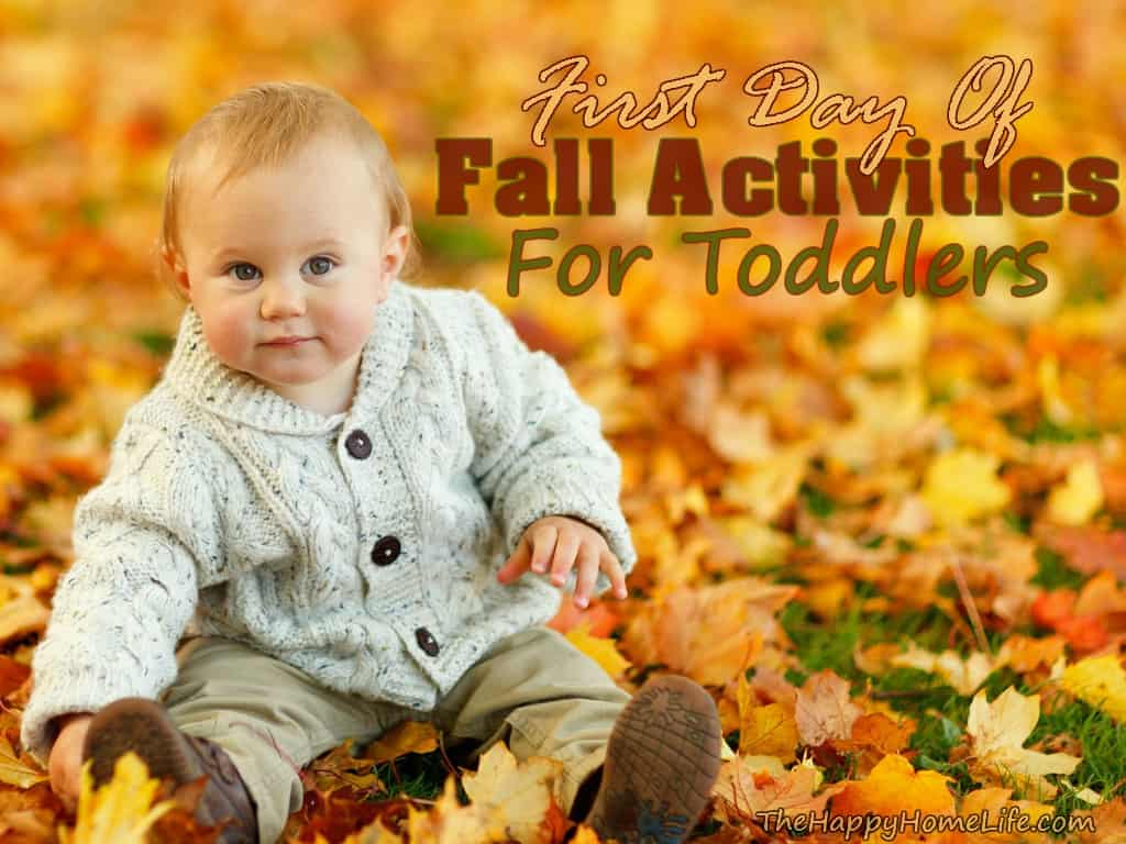 First Day Of Fall Activities For Toddlers