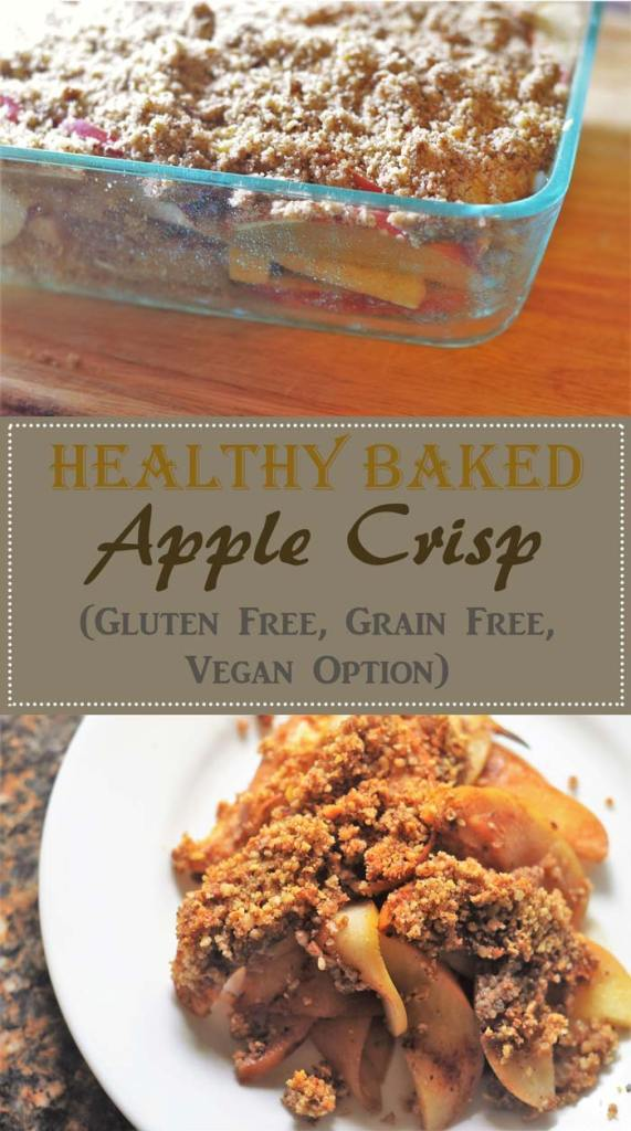 healthy baked apple crisp gluten free grain free vegan