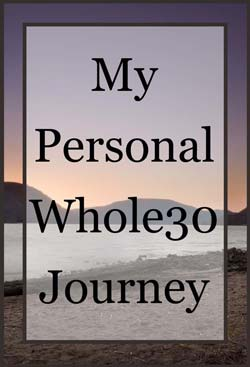 my personal whole30 journey