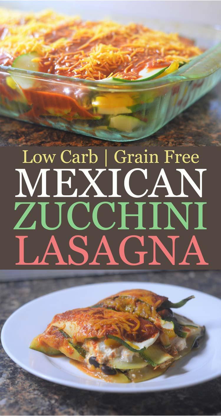low carb gluten free grain free vegetarian mexican zucchini lasagna