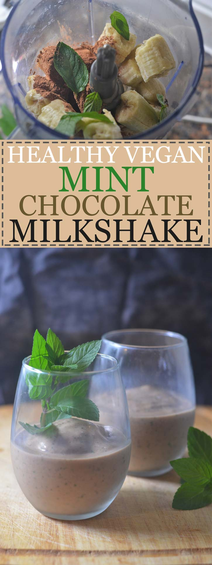 healthy vegan mint chocolate shake milkshake