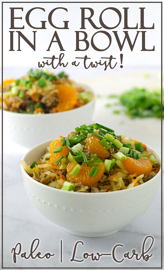 A delicious egg roll in a bowl with a twist! Mandarin oranges add to the fun in this simple one-skillet recipe. Low-carb, gluten-free, grain-free, dairy-free, Whole30, Paleo.