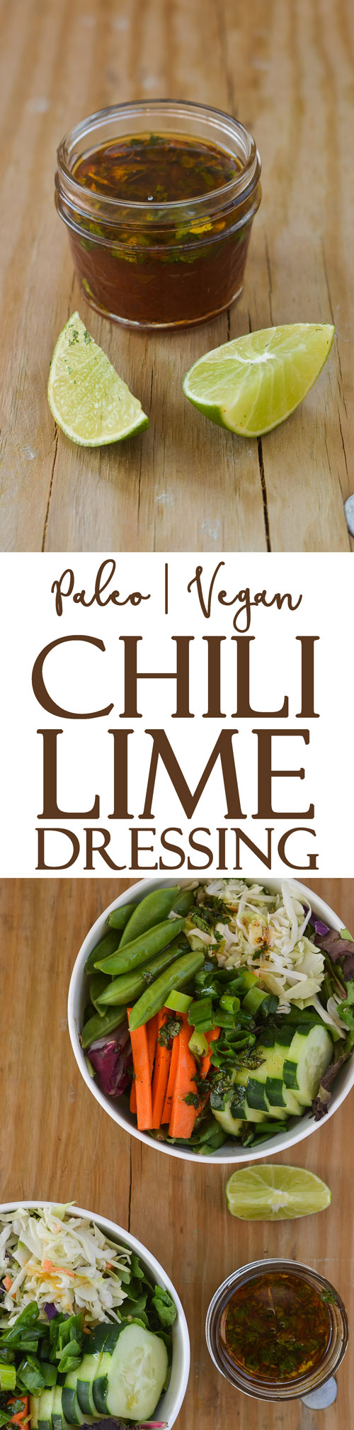 A sweet and spicy chili lime vinaigrette that is perfect for everybody from the hardcore vegan to the dedicated Paleo person. Gluten-free, grain-free, dairy-free, refined sugar-free, low-carb, Whole30.