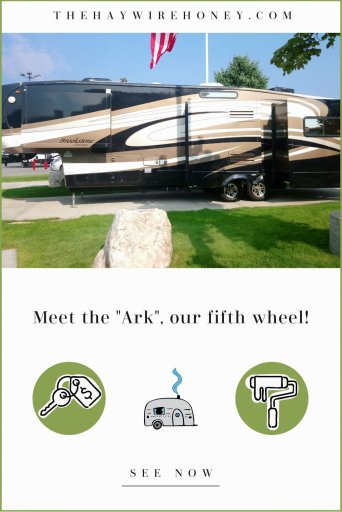 "Meet our Fifth Wheel! The ""Ark"""
