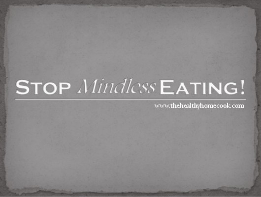 Tips to help minimize mindless eating