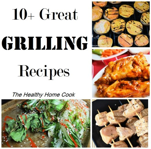 10+ Great Grilling Recipes- because everything tastes better on a grill, am I right?