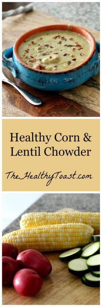 End of Summer Corn and Lentil Chowder