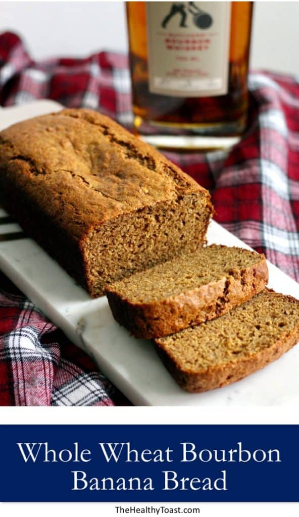 Whole Wheat Bourbon Banana Bread Pinterest Image