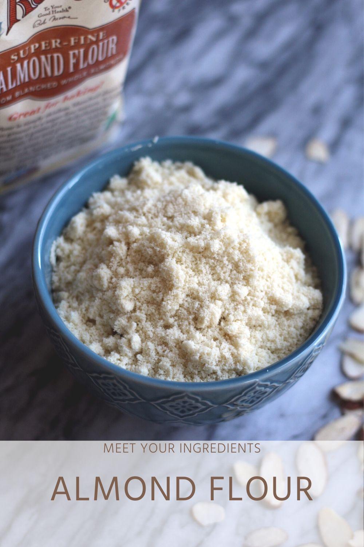 Meet Your Ingredients: Almond Flour