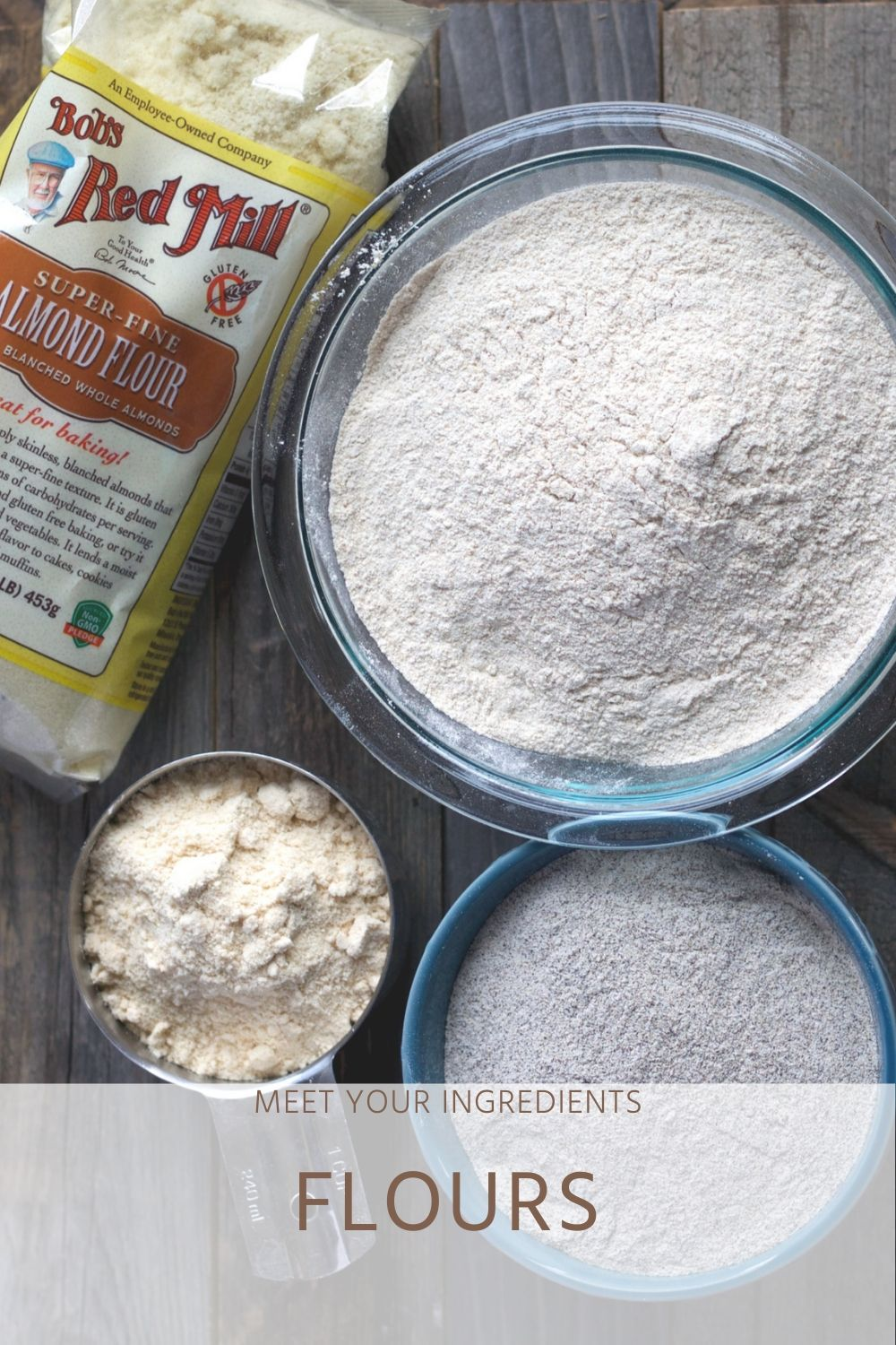 Meet Your Ingredients: Flour