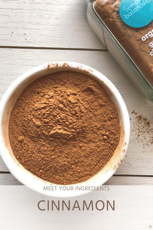 Meet Your Ingredients: Cinnamon