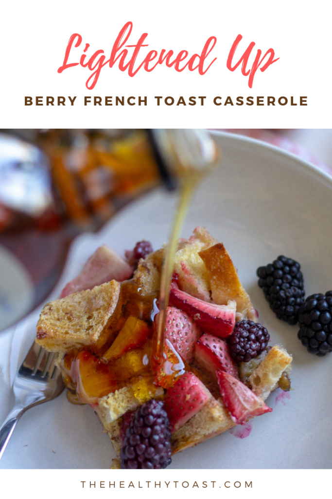 Lightened up Berry French Toast Casserole Pinterest image