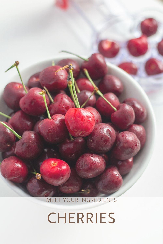 Meet Your Ingredients: Cherries