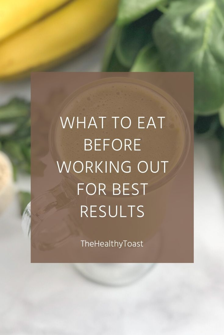 What to eat before working out for best results