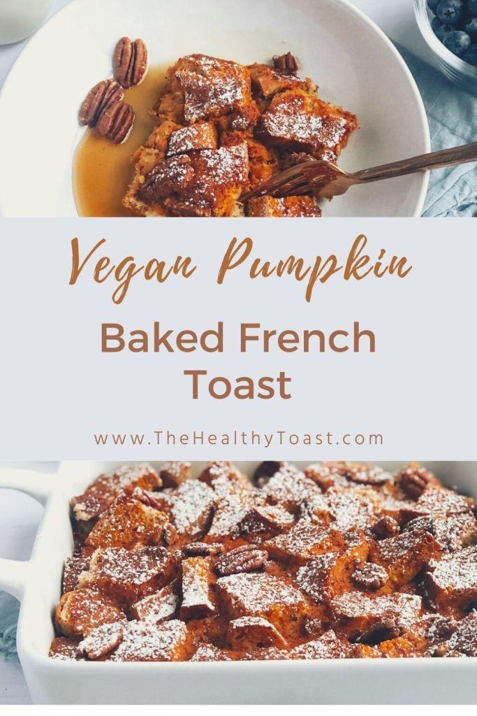 vegan pumpkin baked french toast casserole pinterest image