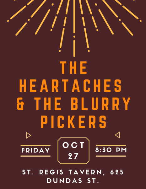 The Heartaches and the Blurry Pickers at the St. Regis Tavern Oct. 27 2017