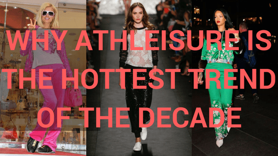 Why Athleisure is The Hottest Trend of the Decade title