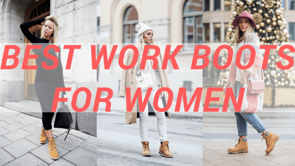 RECOMMENDED  15 Best Work Boots For Women - March 2019 96f699f7e7