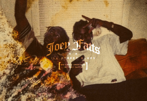 Joey fatts ill street blues mixtape