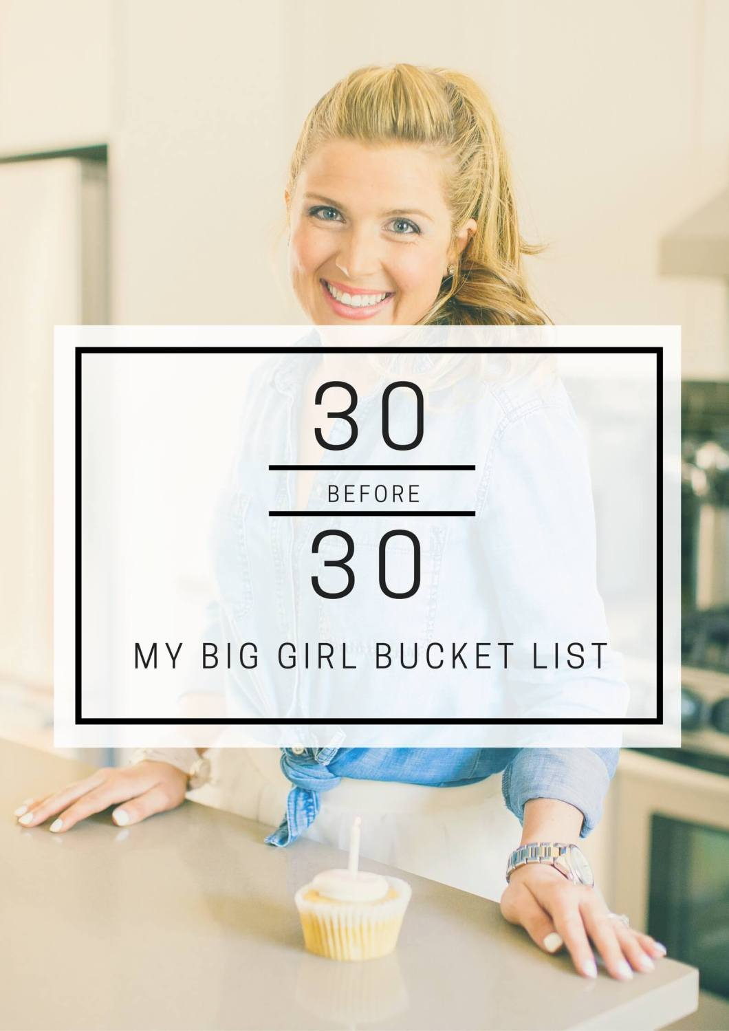 30 Before 30 // My Big Girl Bucket List // www.thehisfor.com