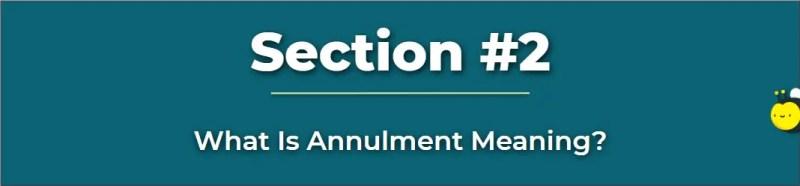 Annulment Definition - What Is An Annulment - Annulment Meaning - Whats An Annulment - What Does Annulment Mean