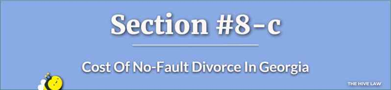 Cost Of No-Fault Divorce In Georgia