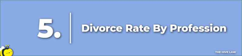 Divorce Rate By Profession - Truck Driver Divorce Rate - Doctor Divorce Rate - Lawyer Divorce Rate - Divorce Rate For Cops