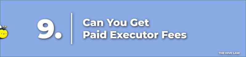 Executor Fees - Personal Representative of Estate - Executor Responsibilities To Beneficiaries - Executor vs Administrator