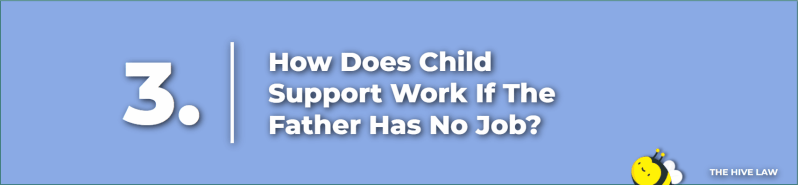 How Does Child Support Work If The Father Has No Job - father not paying child support what can i do - pay ga child support