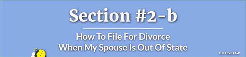 How To File For Divorce When Spouse Is Out Of State
