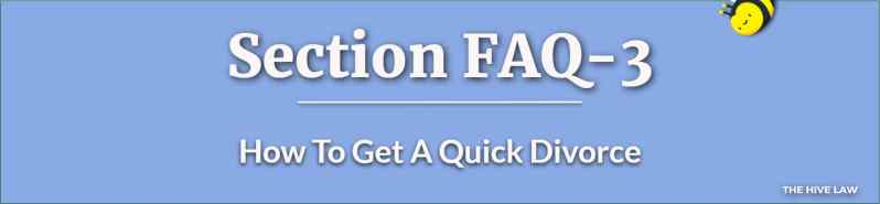 How To Get A Quick Divorce - How Long Does A Divorce Take - How Long Does It Take To Get A Divorce