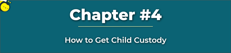 How To Get Child Custody - Who Gets Child Custody in a Divorce - How Is Child Custody Determined
