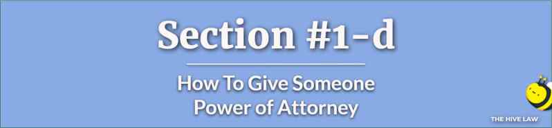 How To Give Someone Power of Attorney - How Do I Get Power of Attorney - How To Set Up Power Of Attorney