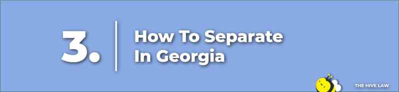 How To Separate - Legal Separation vs Divorce - how to file for separation in ga - how to file for legal separation in ga