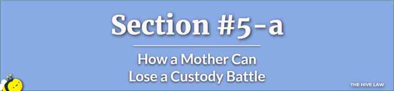 How a Mother Can Lose a Custody Battle - How Can a Mother Lose Custody of Her Child - Mother Wont Let Father See Child