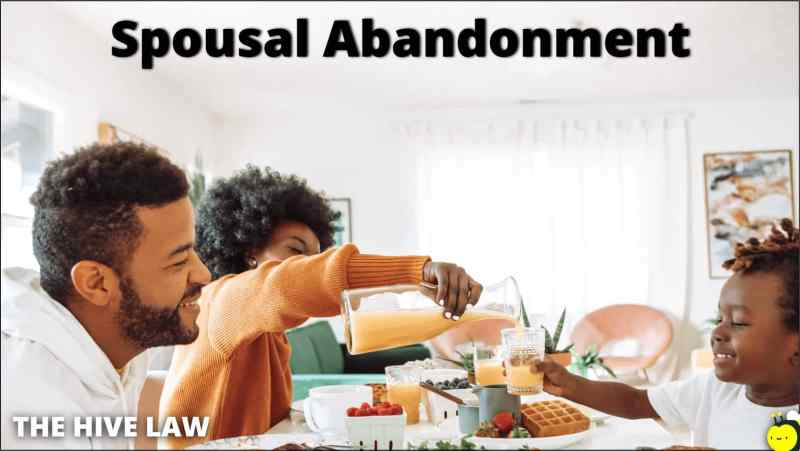 Spousal Abandonment - Abandonment Divorce - Abandoned Spouse Rights - Desertion Divorce - Marriage Abandonment