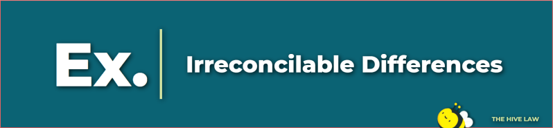 examples of irreconcilable differences - irreconcilable differences divorce - irreconcilable differences