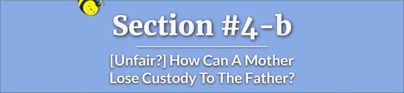 how can a mother lose custody to the father - how does a father get full custody - how to get primary custody